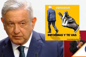 #InformasYTeVas: Las redes sociales exigen renuncia de López Obrador