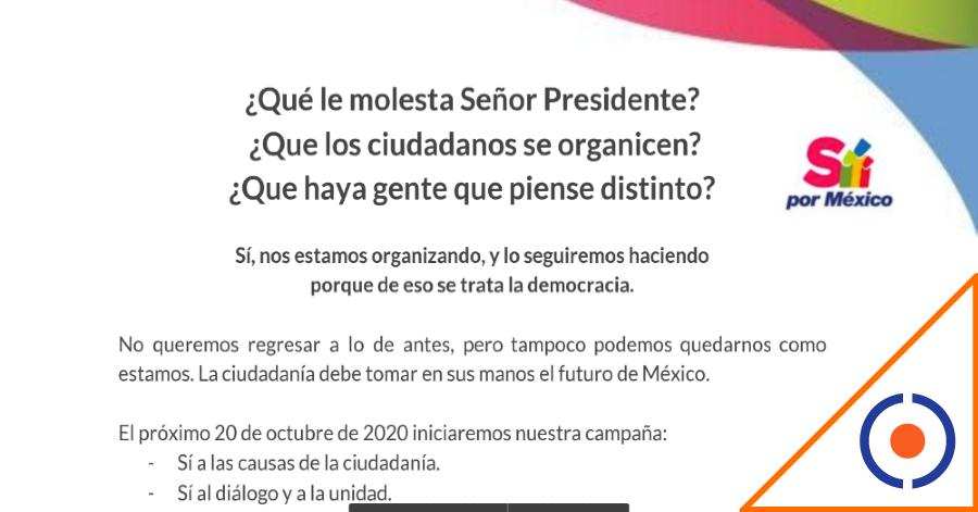 #Viral: Sí por México responde a críticas de Obrador y anuncia inicio de campaña