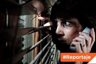 #Reportaje: Inseguridad y violencia, cuando vives con tu agresor