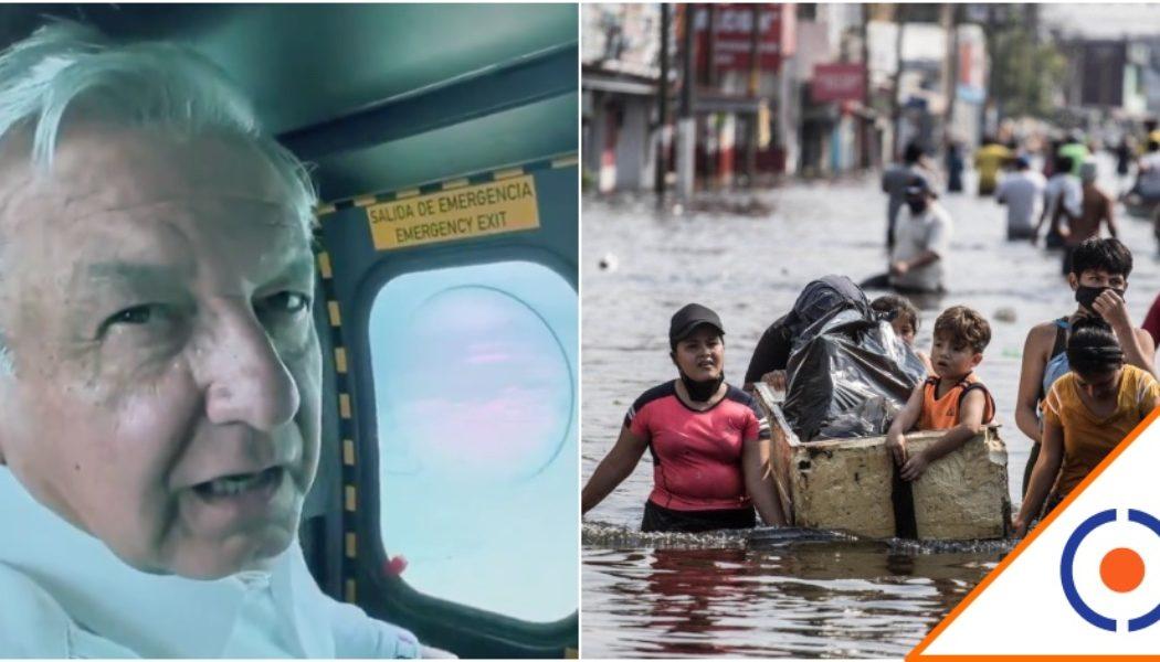 #Malvado: López Obrador decidió inundar a propósito zonas más pobres de Tabasco