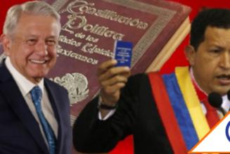#Dictador: Morena ha aprobado a Obrador 36 reformas, copia estilo de Hugo Chavéz