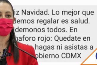 #CDMX: Sheinbaum insiste en mensaje de texto a quedarse en casa en estas fiestas