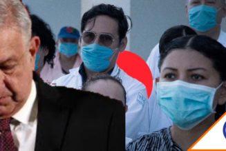 #Covid19: Médicos exhiben mentiras de Obrador… Decidieron no vacunarlos