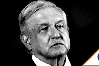 Crean #LopezElPeorPresidenteDelMundo… Exigen que se vaya