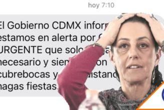 #CDMX: Sheinbaum alerta por SMS gravedad de pandemia y suplica no salir de casa